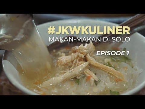 #JKWKULINER MAKAN-MAKAN DI SOLO (EPISODE 1)