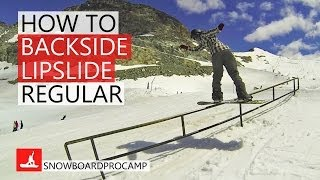 How to Backside Lipslide - Snowboarding Tricks Regular