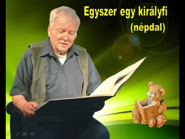 Szabó Gyula - Egyszer egy királyfi