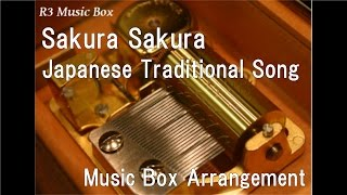 Sakura Sakura/Japanese Traditional Song [Music Box]