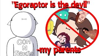 I Wasn't Allowed To Watch Egoraptor