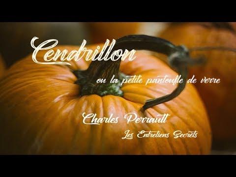 Cendrillon, ou La petite pantoufle de verre, Charles Perrault (Conte Audio)