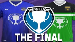 THE FM LEAGUE FINAL | Football Manager 2015