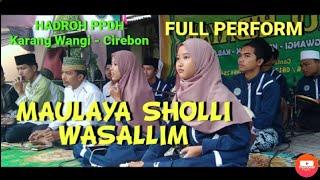 FULL PERFORM !! MAULAYA SHOLLI WASALIM (cover) ~ Hadroh PPDH Karang Wangi, Cirebon [ LIVE ]