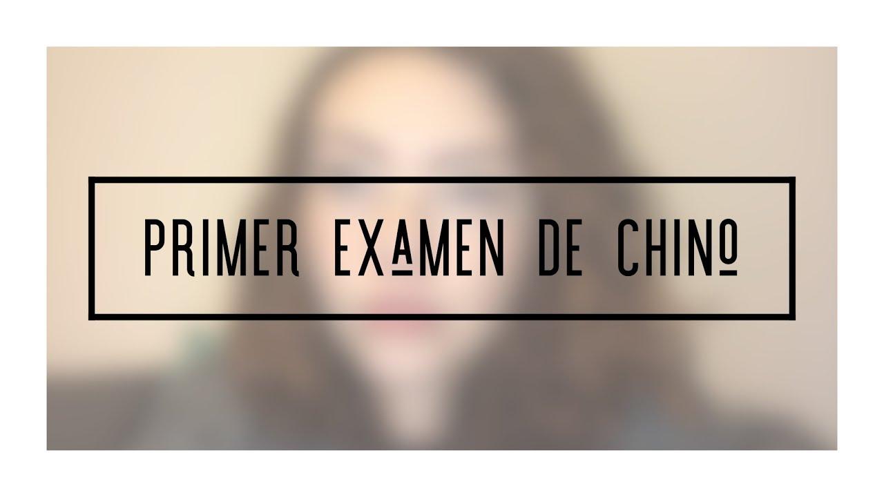 MI PRIMER EXAMEN DE CHINO