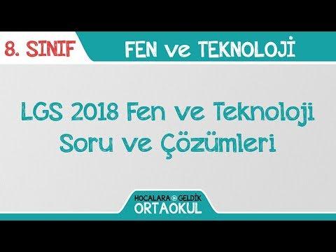 LGS 2018 Fen ve Teknoloji Soru Çözümleri