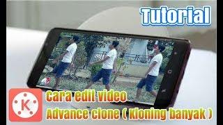 Cara edit video advance cloning ( Kloning banyak ) Di Android   KINEMASTER TUTORIAL