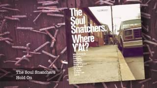 10 The Soul Snatchers - Hold On ft Jimi Bellmartin