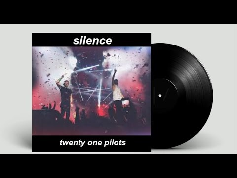 Silence Album - Twenty One Pilots (demos, unreleased tracks, and alternate versions)