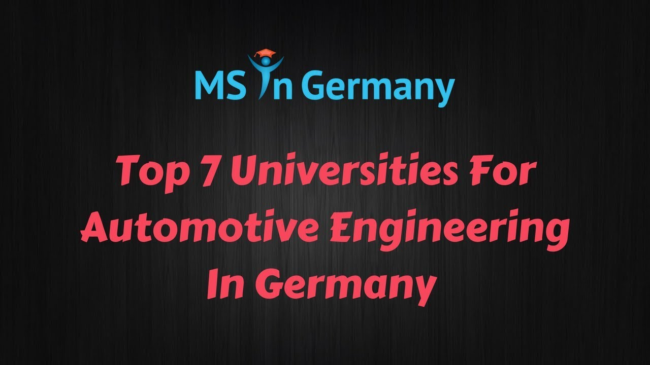 586a8073a38708 Top 7 Universities For Automotive Engineering In Germany (2018) - MS in  Germany™