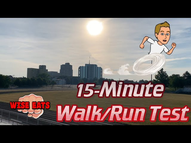 15 Minute Walk or Run Test  - Fitness Assessment for Cardiorespiratory Fitness CRF (WesFitness.com)