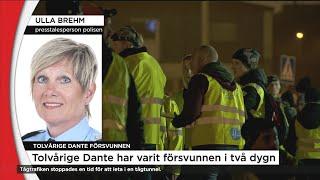 Polisen om sökandet efter Dante: Varje timme är alltid viktig - Nyheterna (TV4)