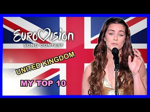 United Kingdom in Eurovision - My Top 10 [2000 - 2018]