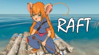 Raft - Как выжить на плоту посреди бескрайнего океана?!