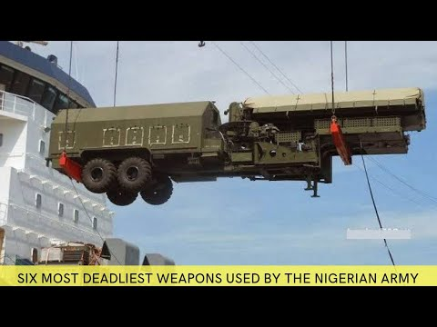 Download 6 Most Sophisticated Weapons Used By The Nigerian Army.