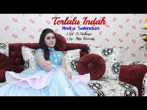 TERLALU INDAH ANITA SALINDUN CIPT B. MAKAYO CLIP NEO RECORD 2018