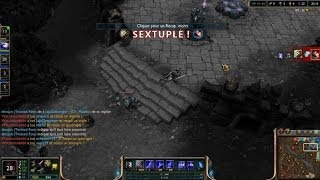 Premiere vidéo sur League of Legend: SEXTUPLE!!!!!!!!!!