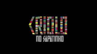 Criolo - No Sapatinho (Bonus Track 2016)
