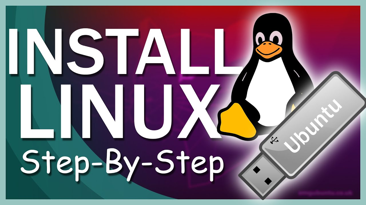 How to Download and Install Linux from USB Flash Drive Step-By-Step Guide