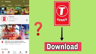 T-Series Video Offline Not Available? | How to Download T-Series Songs |