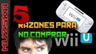 5 Razones Para NO Comprar Wii U