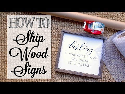 How To Ship Wood Signs | Quick Tip Tuesday