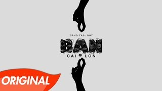 Rhy - Bạn (Official Audio) - #bancailon