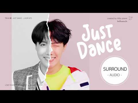 [SURROUND AUDIO] J-HOPE BTS (방탄소년단) - TRIVIA 起: JUST DANCE -USE EARPHONES-
