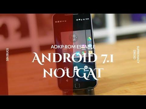 Moto G4/G4 Plus: AOKP ROM Android Nougat 7.1 100% Estable (Todo funciona SIN PROBLEMAS)