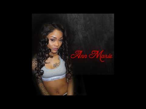 "Ann Marie - ""In My Feelings"" OFFICIAL VERSION"