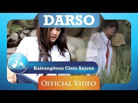 Darso - Kaleungitan Cinta Anjeun (Official Video Clip) Mp3