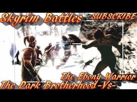 Skyrim Battles - The Ebony Warrior vs The Dark Brotherhood [Master Settings]