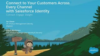 Connecting To Your Customers Across Every Channel With Salesforce Identity