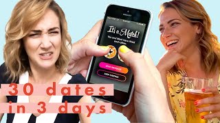 I Went on 30 Dates in 3 Days | Cosmo Video Diaries