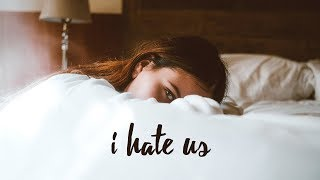 One Høpe - I Hate Us (lyrics)