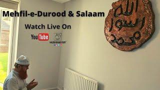 8:00pm | Live Mehfil | Durood and Salaam With Shaykh Sufi Arshad Mahmood