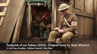 Footprints of our Fathers (2016) - Original Score By Sean Whytock [Part 2]