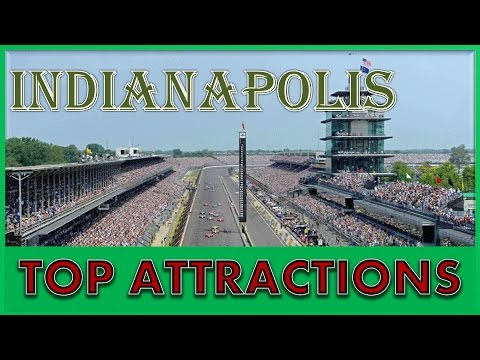 Indianapolis Attractions: Things to do in Indianapolis - The Circle City