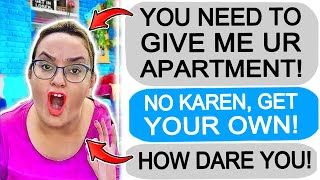 r/Entitledparents Karen MOTHER Takes my Apartment, I GET REVENGE!