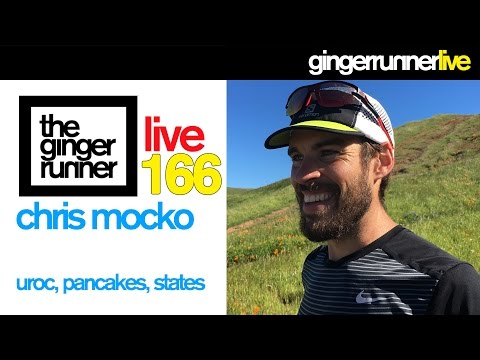 GRL #166 | Chris Mocko, UROC Champion, Training for Western States 100