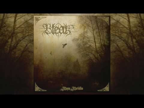 Bleak - Magna Mortalitas (Full Album)