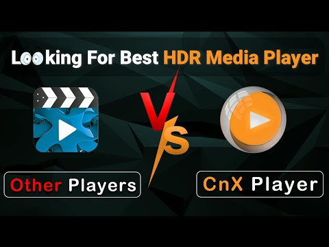 Which Is The Best HDR Media Player ? | What Is HDR Video | Secure & Reliable Movie Player