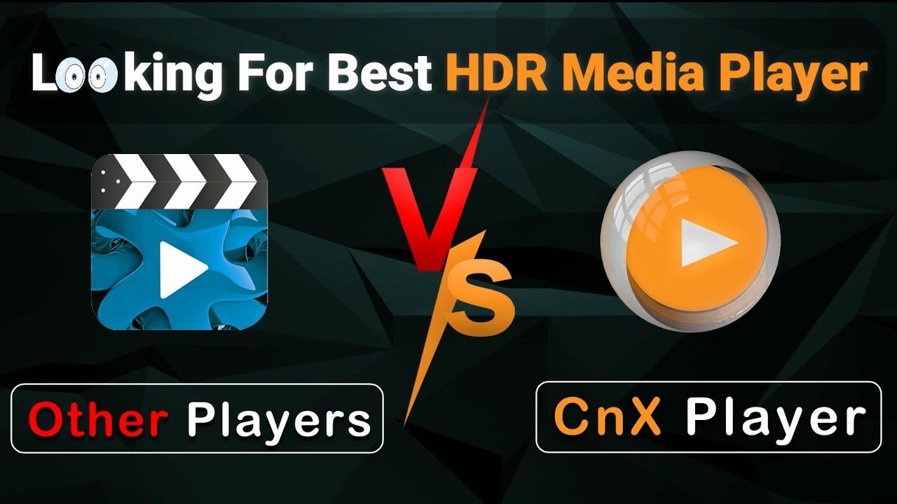 Best 4K Ultra HD Video Player | CnX Media Player