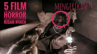 Video Mengerikan !! 5 Film Horror Terbaik Yang Diangkat Dari kisah NYATA !! download MP3, 3GP, MP4, WEBM, AVI, FLV Agustus 2018