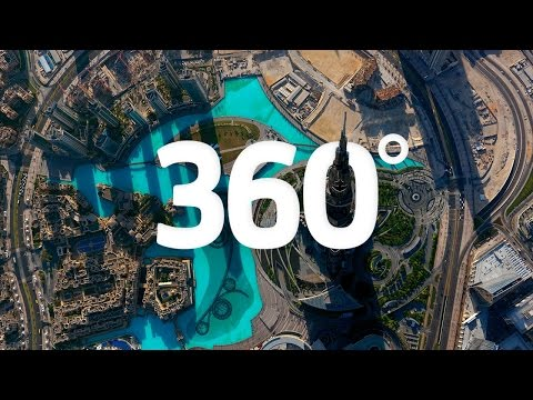 Dubai in 360 : On top of the world - Visit Dubai