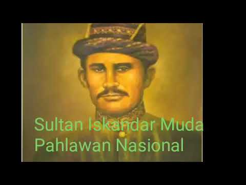 Biografi iskandar muda pahlawan dari Aceh