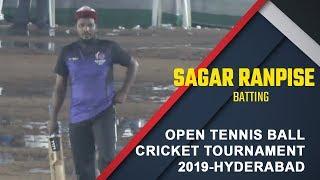 Sagar Ranpise Batting | Open Tennis Ball Cricket Tournament - 2019,  Hyderabad