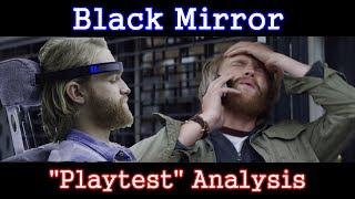 Black Mirror Analysis: Playtest