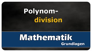 Let's Learn Polynomdivision