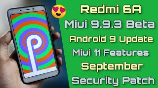 Redmi 6A Miui 9 9 3 Android Pie Beta Update Full Review